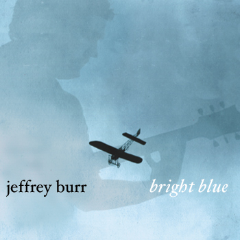 Album Bright Blue by Jeffrey Burr